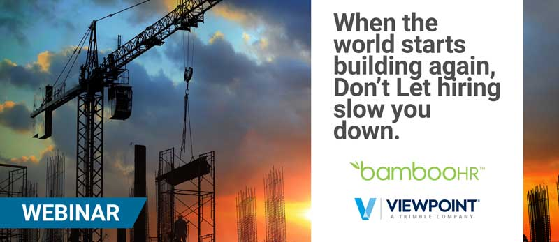 Webinar: When the World Starts Building Again, Don't Let Hiring Slow You Down